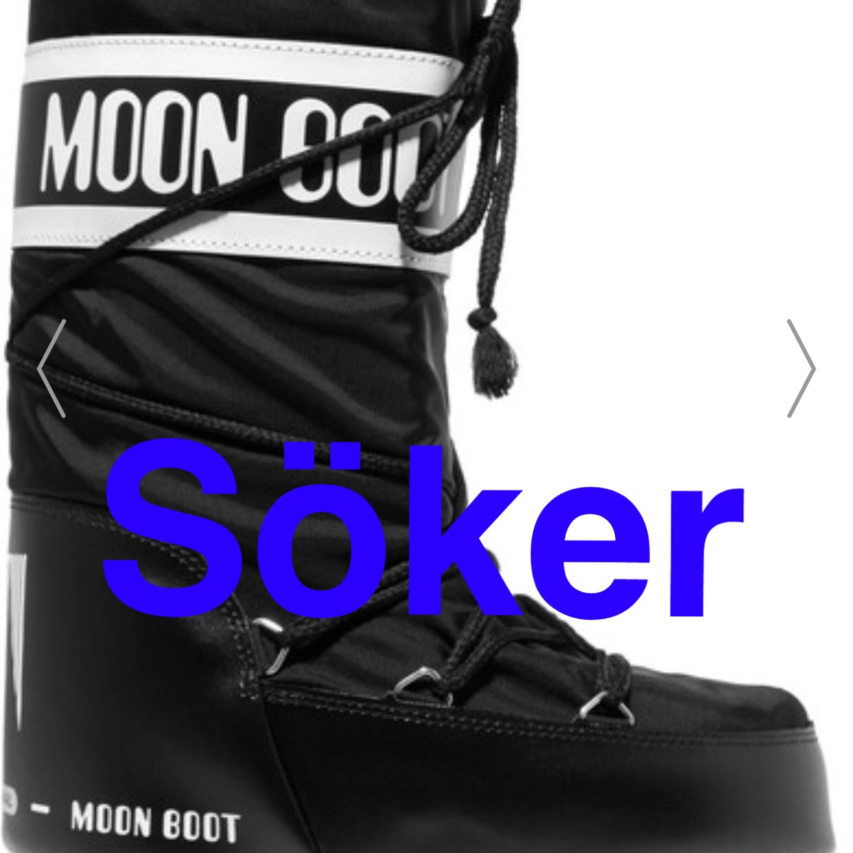 24226d29116 Söker ett par Moon boots i färg svart/guldiga/silvriga eller vita. Låga