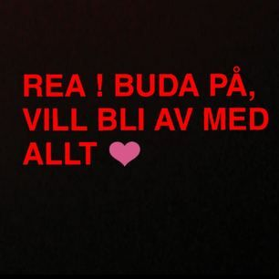 VILL BLI AV MED PRECIS ALLT!!