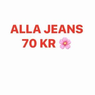 Alla jeans 70 kr