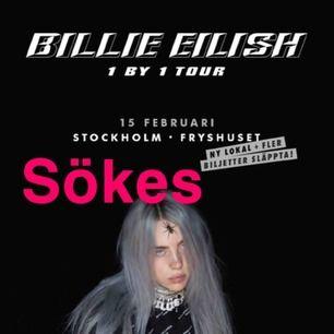 Jag söker 2 Billie Eilish biljetter till fryshuset 15 februari är bered att betala 800kr st alltså 1600kr för båda.