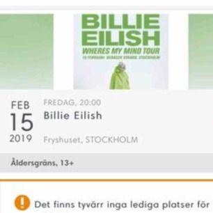 BILLIE EILISH BILJETTER SÖKES Söker biljett/biljetter till Billie Eilish 15 februari i fryshuset, villig o betala upp till 2000kr