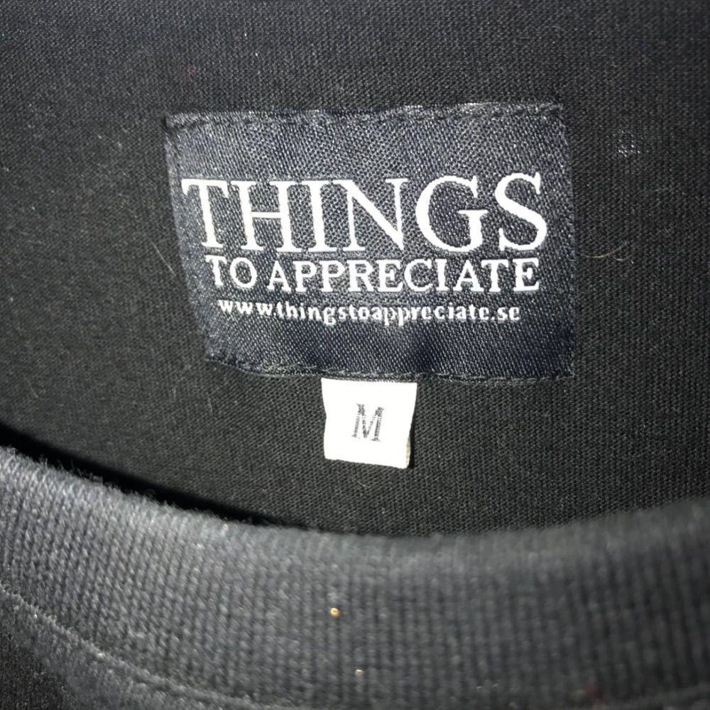 T-shirt från things to appreciate  Köpt på stayhard Gbg  Använd 1 gång . T-shirts.