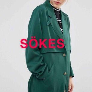 Sökes! Denna eller liknande trenchcoat, gärna som den på bilden från Monki! Storlek XS/S/34/36 :) TACK om ni vill sälja!!!