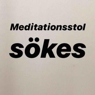 Söker en meditationsstol