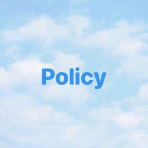 Läs min policy ! 👯♂️
