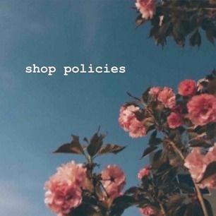 ⬆️ SHOP POLICIES ⬆️ snälla läs innan köp 💓
