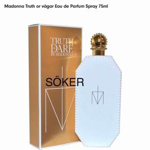 Söker madonnas truth or dare parfym!!🥰