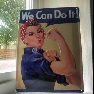 Sjukt snygg feministisk tavla i plåt. Kan spikas upp på väggen. Hör av er för exakta mått. Du står för frakt