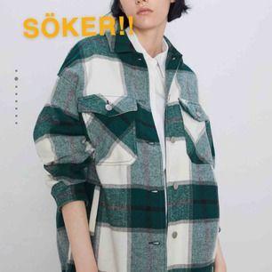 söker denna rutiga skjort-kappa från zara i storleken XS!! 💕💓 hör av dig om du har och skulle vilja sälja