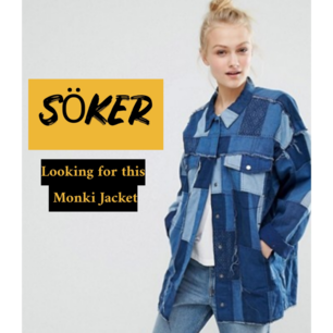 I am looking for this Denim Patchwork jacket from Monki a few seasons ago, I found someone posted it for sale, but they are not available now. Please help.