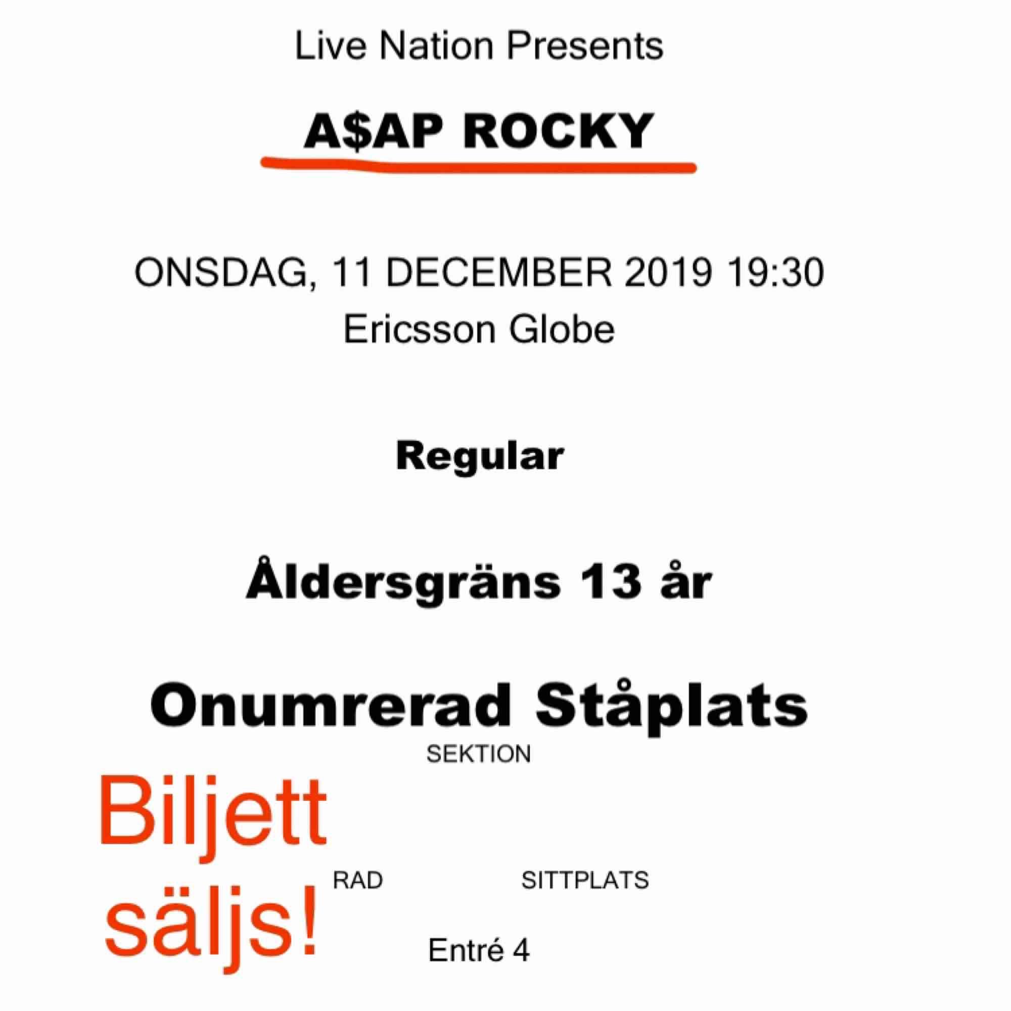 Säljer en (två om du vill ha) ståplats biljett till A$AP Rocky konsert i Stockholm den 11/12. Kom med bud! Ligger på 750 just nu. . Övrigt.