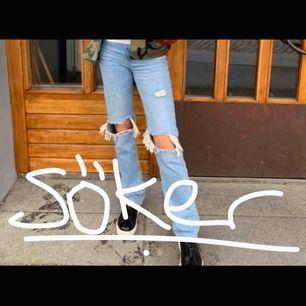 Söker dessa jättefina jeans från zara eller liknande, i storlek 32-34, snälla hör av er