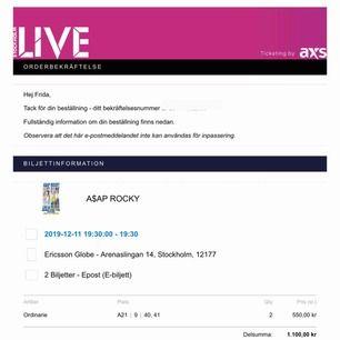 Säljer två sittplats biljetter till A$AP ROCKY den 11 december. Sektion A21, rad 9, platser 40-41. Biljetterna skickas på mejl och betalas via Swish!