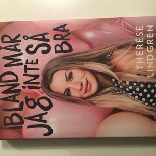 """Therese Lindgrens bok """"Ibland mår jag inte så bra""""  Gratis, köparen betalar bara frakt"""