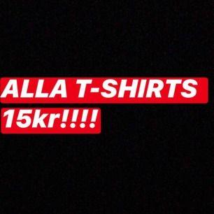 alla t-shirts 15kr styck!!!! ska flytta väldigt snart