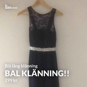 Helt splitter ny blå, lång balklänning! Köptes inför ett bröllop som inte blev av och kunde ej lämna tillbaka utan kvitto. Är i nyskick som den köptes! Kan fraktas!!